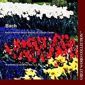 Bach Brandenburg Concertos Nos. 1, 2, 3; The Great Works Collection by Bach Chamber Music Society of Lincoln Center