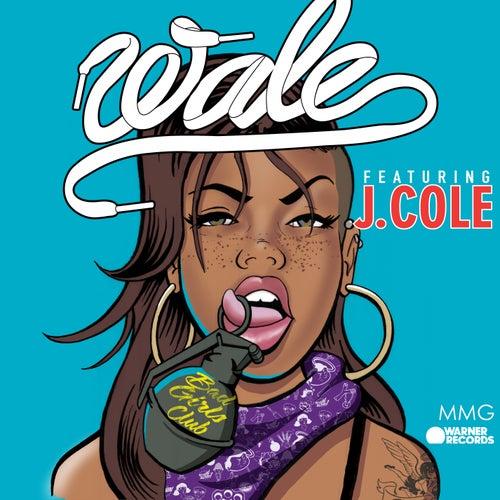 Bad Girls Club by Wale