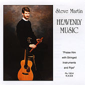 Play & Download Heavenly Music by Steve Martin | Napster