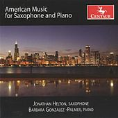 American Music for Saxophone and Piano by Jonathan Helton