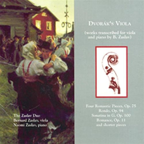 Play & Download Dvorak: Viola Transcriptions by The Zaslav Duo | Napster
