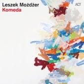 Play & Download Komeda by Leszek Mozdzer | Napster