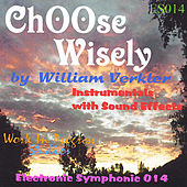 Play & Download Choose Wisely by William Verkler | Napster