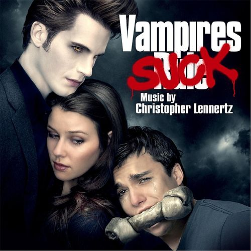 Vampires Suck (Original Motion Picture Score) by Christopher Lennertz
