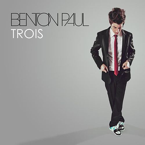 Play & Download Trois - EP by Benton Paul | Napster
