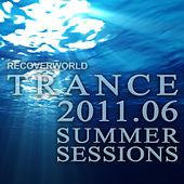 Play & Download Recoverworld Trance 2011.06 Summer Sessions by Various Artists | Napster