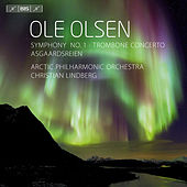 Play & Download Olsen: Symphony No. 1 - Trombone Concerto - Asgaardsreien by Christian Lindberg | Napster