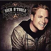Play & Download Kiss Of A Liar by Rich O'Toole | Napster