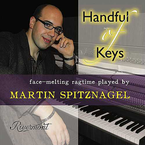 Play & Download Handful of Keys: Face-Melting Ragtime Played by Martin Spitznagel by Martin Spitznagel | Napster