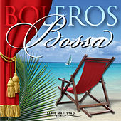 Play & Download BOLEROS En BOSSA - Serie Majestad by Samba Melodiosa | Napster