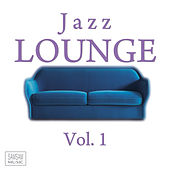 Jazz Lounge Vol. 1 by Various Artists