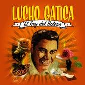 "Play & Download Lucho Gatica ""El Rey del Bolero"" by Lucho Gatica | Napster"