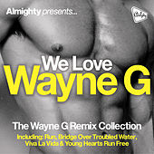 Play & Download Almighty Presents: We Love Wayne G by Various Artists | Napster