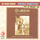 Play & Download Re-Issue Series: Asin - Mga Himig Kayumanggi by Asin | Napster