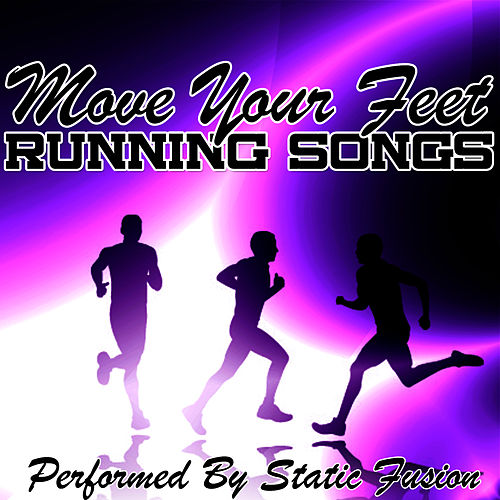 Play & Download Move Your Feet - Running Songs by Static Infusion | Napster