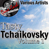 Tasty Tchaikovsky Volume 1 - [The Dave Cash Collection] by Various Artists