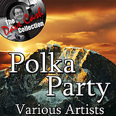 Play & Download Polka Party - [The Dave Cash Collection] by Various Artists | Napster