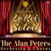 Music From The Musical: Le Roi Soleil by Musical Mania