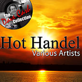 Play & Download Hot Handel - [The Dave Cash Collection] by Various Artists | Napster