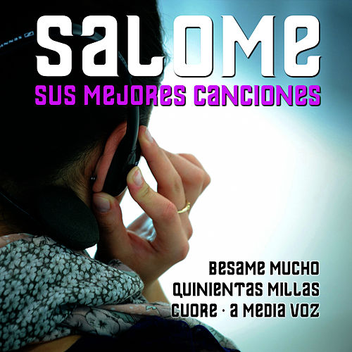 Play & Download Salome Sus Mejores Canciones by Salome | Napster