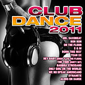 Play & Download Club Dance 2011 by Dance DJ & Company | Napster