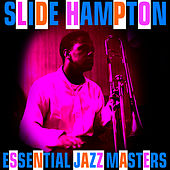 Play & Download Essential Jazz Masters by Slide Hampton | Napster