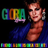 Friends & Lovers Greatest Hits by Gloria Loring