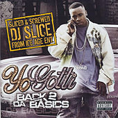 Play & Download Back 2 Da Basics (Sliced & Screwed) by Yo Gotti | Napster