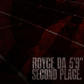Second Place (Radio Edit) - Single by Royce Da 5'9
