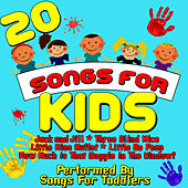 Play & Download 20 Songs For Kids by Songs For Toddlers | Napster
