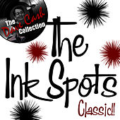 Play & Download Classic!! - [The Dave Cash Collection] by The Ink Spots | Napster