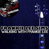 Walking With Frankie Lee - [The Dave Cash Collection] by Frankie Lee Sims