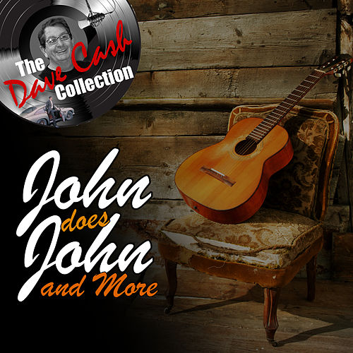 Play & Download John Does John and More - [The Dave Cash Collection] by John Anderson | Napster