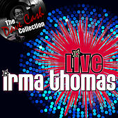 Live Irma - [The Dave Cash Collection] von Irma Thomas