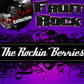 Fruit Rock - [The Dave Cash Collection] by The Rockin' Berries