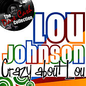 Crazy about Lou - [The Dave Cash Collection] by Lou Johnson