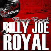 Classic Royal - [The Dave Cash Collection] by Billy Joe Royal