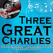 Three Great Charlies - [The Dave Cash Collection] by Various Artists