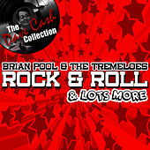 Play & Download Rock & Roll And Lots More - [The Dave Cash Collection] by Brian Poole and the Tremeloes | Napster