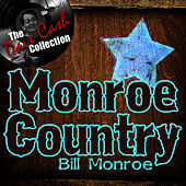 Monroe Country - [The Dave Cash Collection] by Bill Monroe