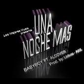 Una Noche Mas (feat. Alcover) by Baby Boy