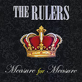 Measure for Measure by The Rulers