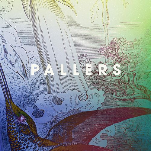 Play & Download Come Rain, Come Sunshine by Pallers | Napster