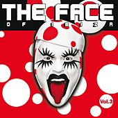 Play & Download The Face Of Ibiza Vol 3 by Various Artists | Napster
