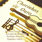Chorinhos de Ouro by Various Artists