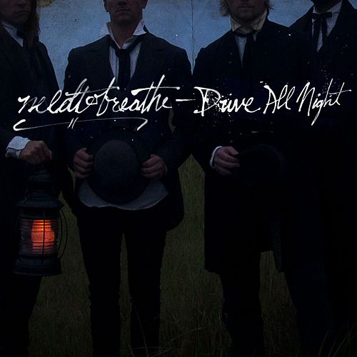 Play & Download Drive All Night by Needtobreathe | Napster