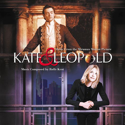 Play & Download Kate & Leopold by Various Artists | Napster