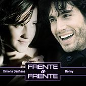Play & Download Ximena Sarinana & Benny  / Frente a Frente by Various Artists | Napster