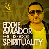 Play & Download Spirituality by Eddie Amador | Napster