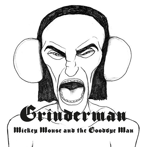 Mickey Mouse And The Goodbye Man by Grinderman